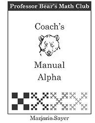 Professor Bear's Math Club Coach Manual Alpha