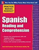 [(Practice Makes Perfect: Spanish Reading and Comprehension)] [By (author) Myrna Bell Rochester ] published on (June, 2015)