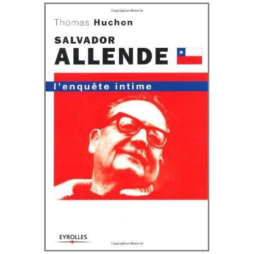 Salvador Allende : L'enquête intime (ED ORGANISATION)