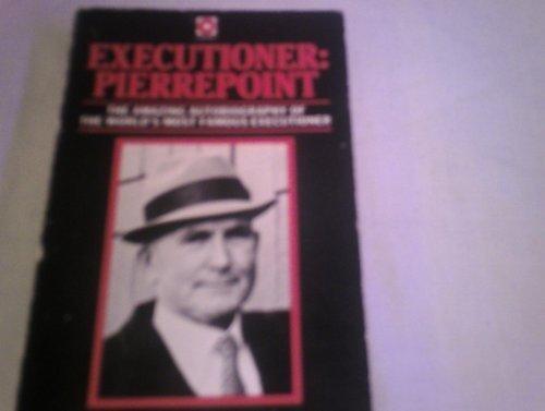Executioner: Pierrepoint (Coronet Books) by Albert Pierrepoint (1997-10-02)