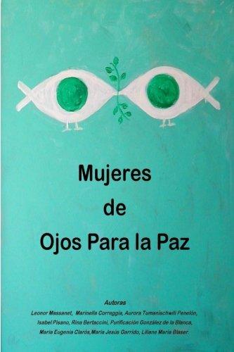 Mujeres de ojos para la paz