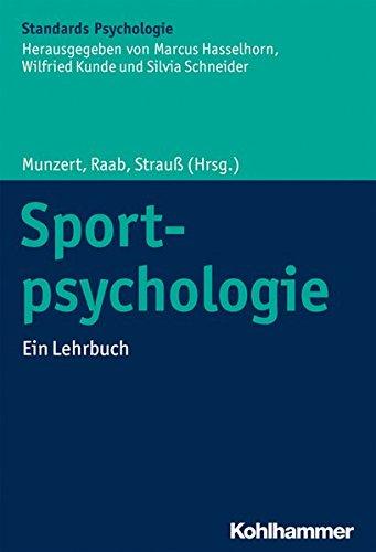 Price comparison product image Sportpsychologie: Ein Lehrbuch (Kohlhammer Standards Psychologie)
