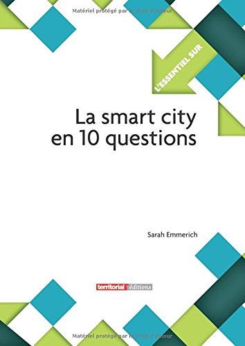 La smart city en 10 questions