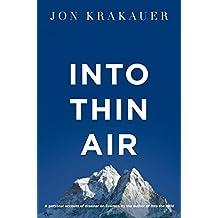 Into Thin Air by Jon Krakauer (2011-07-01)