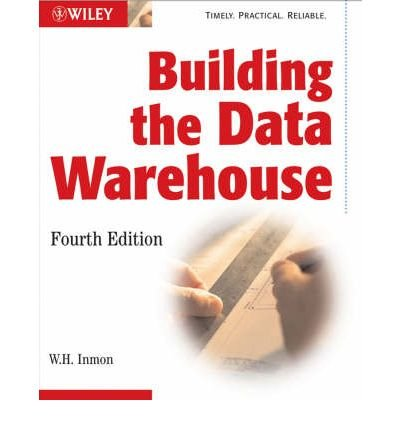 [ [ BUILDING THE DATA WAREHOUSE BY(INMON, W H )](AUTHOR)[PAPERBACK]