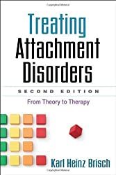 [TREATING ATTACHMENT DISORDERS] by (Author)Brisch, Karl Heinz on May-08-12