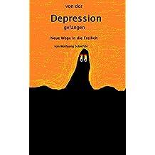 Von der Depression gefangen: Neue Wege in die Freiheit