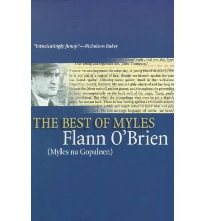[(The Best of Myles)] [Author: Flann O'Brien] published on (October, 2007)