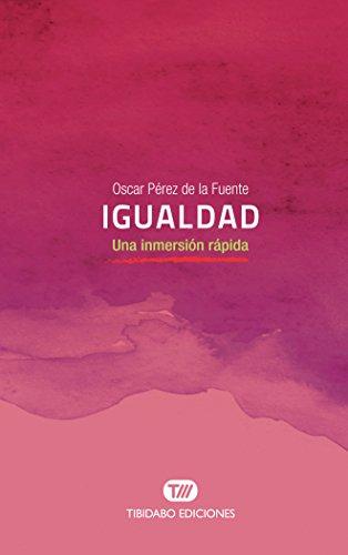 Igualdad. Una inmersión rápida por Oscar Pérez de la Fuente