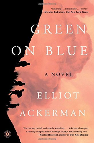 Green on Blue: A Novel by Elliot Ackerman (2016-02-02)