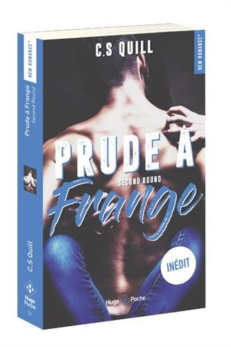 Prude à frange Second round
