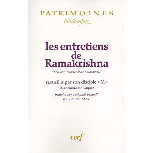 Les Entretiens de Ramakrishna (Shri Shri Ramakrishna Kathamrita) recueillis par son disciple «M» (Mahendranath Gupta)