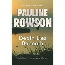 Death Lies Beneath: A DI Andy Horton Mystery (Di Andy Horton Mystery 8)