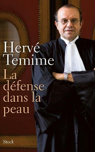 La défense dans la peau par Hervé Temime