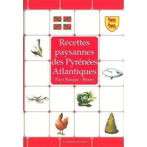 Recettes paysannes des Pyrénées Atlantiques