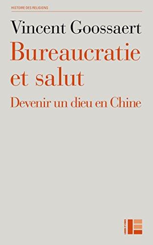 Bureaucratie et salut par Vincent Goossaert