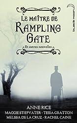 Le Maître de Rampling Gate et autres nouvelles (recueil de 5 nouvelles) (Black Moon)