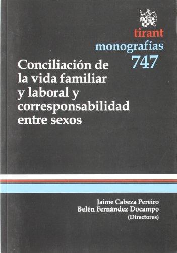 Conciliación de la vida familiar y laboral y corresponsabilidad entre sexos