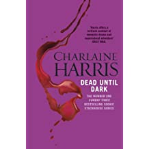 Dead Until Dark: A True Blood Novel (Sookie Stackhouse Book 1)