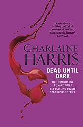 Dead Until Dark: A True Blood Novel (Sookie Stackhouse Book 1)