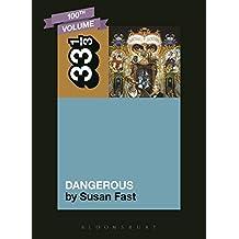 Michael Jackson's Dangerous (33 1/3)
