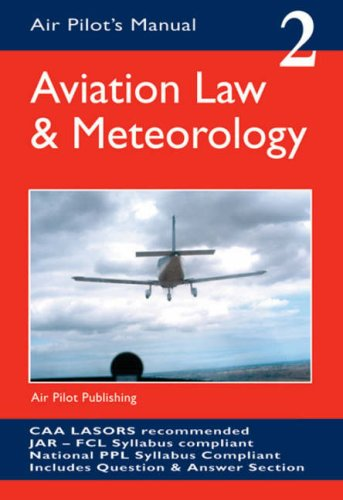 Aviation Law and Meteorology (Air Pilot's Manual) por Trevor Thom