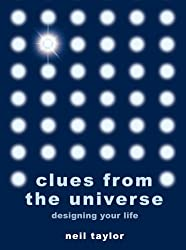 Clues from the Universe: Designing Your Life (English Edition)