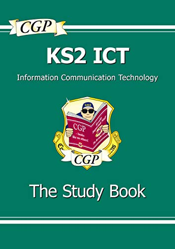 KS2 ICT Study Guide: Study Guide Pt. 1 & 2 (Study Book)