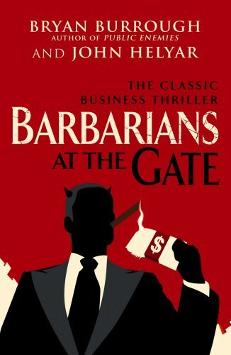 barbarians-at-the-gate-the-fall-of-rjr-nabisco-by-bryan-burrough-2010-09-01