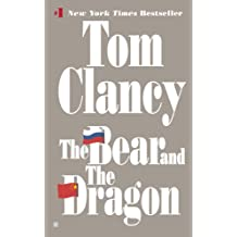 The Bear and the Dragon (John Clark series Book 8) (English Edition)