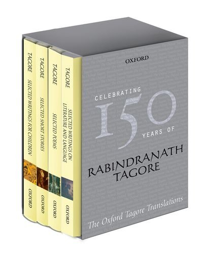 The Oxford Tagore Translations Box Set: Selected Poems / Selected Writings on Literature and Language/ Selected Short Stories / Selected Writings for