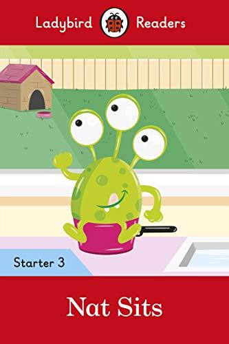 Nat Sits - Ladybird Readers Starter Level 3 (Ladybird Readers Start/03)