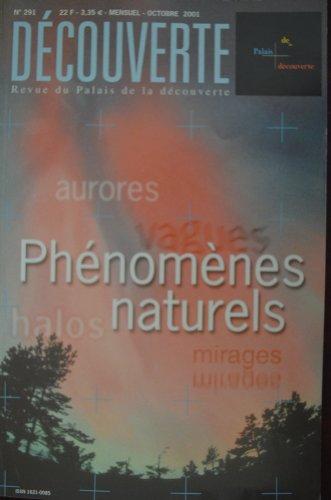 Découverte n°291 / Octobre 01 : Phénomènes naturels, aurores, halos, mirages...