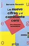 Image de Las Nueve Cifras Y Cambiante Cero (Juegos (gedisa))