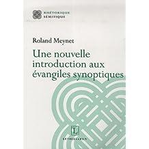 une nouvelle introduction aux evangiles synoptiques