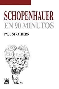 Schopenhauer en 90 minutos par Paul Strathern