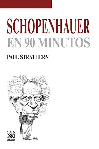 Schopenhauer en 90 minutos por Paul Strathern