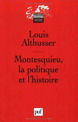 Montesquieu : La Politique et l'Histoire