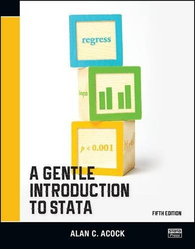 A Gentle Introduction to Stata, Fifth Edition by Alan C. Acock (2016-04-19)
