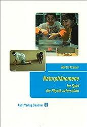 Naturphänomene: Im Spiel die Physik erforschen