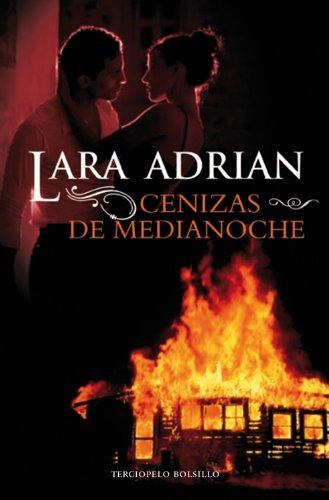 Cenizas de medianoche / Ashes of Midnight par LARA ADRIAN