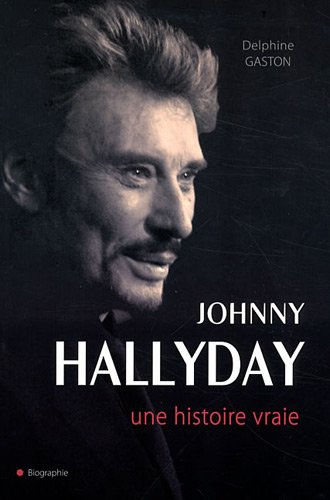Johnny Halliday - La biographie