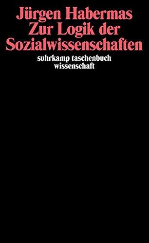 Suhrkamp Taschenbuch Wissenschaft Nr. 517: Zur Logik der Sozialwissenschaften