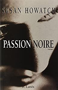 """Afficher """"Passion noire"""""""