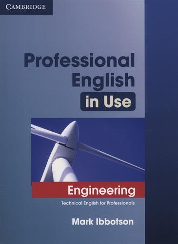 Professional English in Use Engineering: Edition with answers