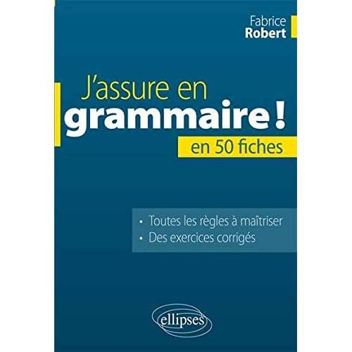 J'Assure en Grammaire en 50 Fiches