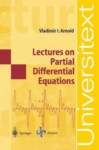 Lectures on Partial Differential Equations (Universitext) by Vladimir I. Arnold (2008-10-10)
