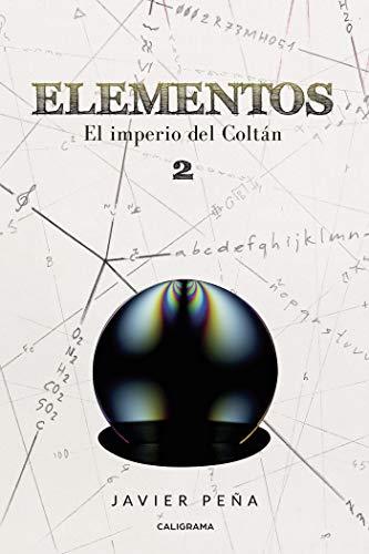 Elementos El imperio del Coltán 2 de Javier Peña