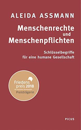 Menschenrechte und Menschenpflichten: Schlüsselbegriffe für eine humane Gesellschaft