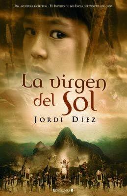 LA VIRGEN DEL SOL (HISTORICA)